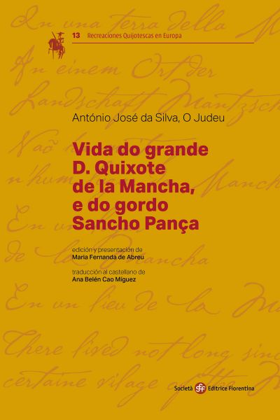 Vida do grande D. Quixote de la Mancha, e do gordo Sancho Pança