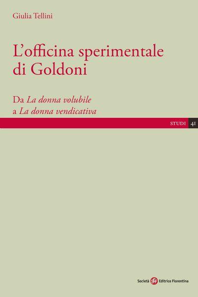 L'officina sperimentale di Goldoni