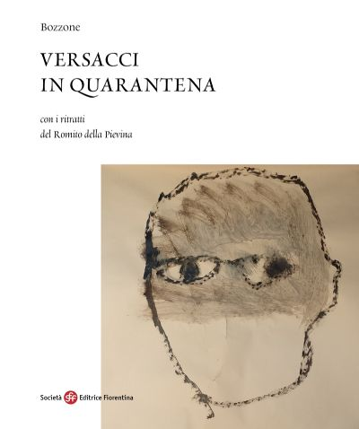 Versacci in quarantena