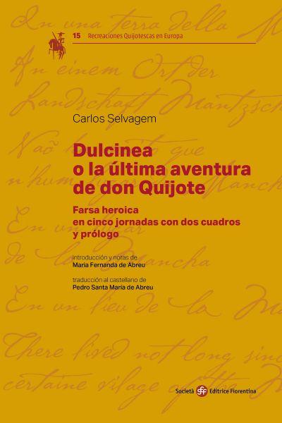 Dulcinea o la última aventura de don Quijote