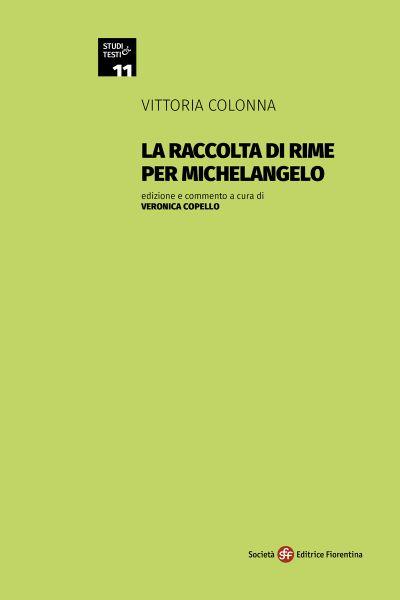 La raccolta di rime per Michelangelo