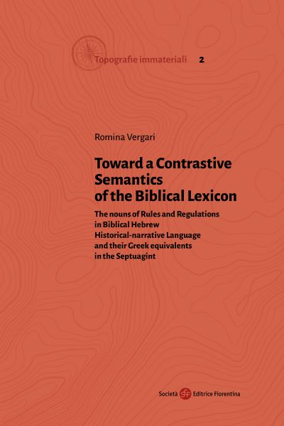 Toward a Contrastive Semantics of the Biblical Lexicon