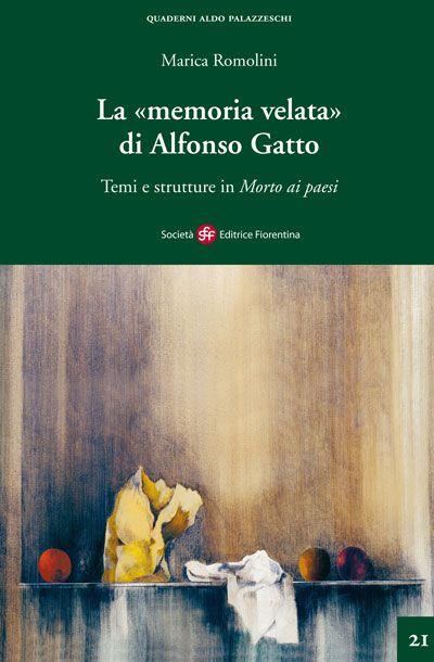 La «memoria velata» di Alfonso Gatto